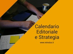 Mimulus - Calendario Editoriale e Strategia