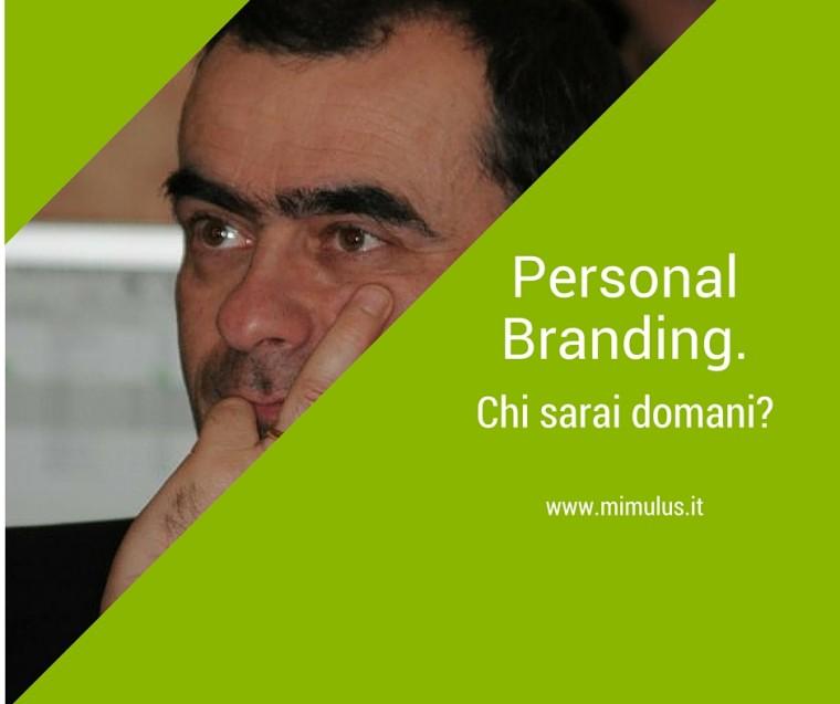 Personal Branding, prepara il tuo futuro