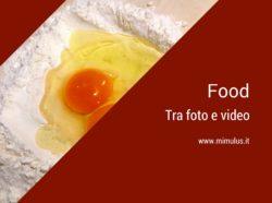Food, tra foto, video e nuovi canali
