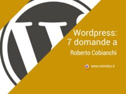 WordPress: intervista a Roberto Cobianchi