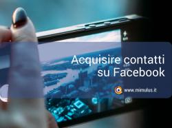 Come raccogliere contatti con i moduli Facebook