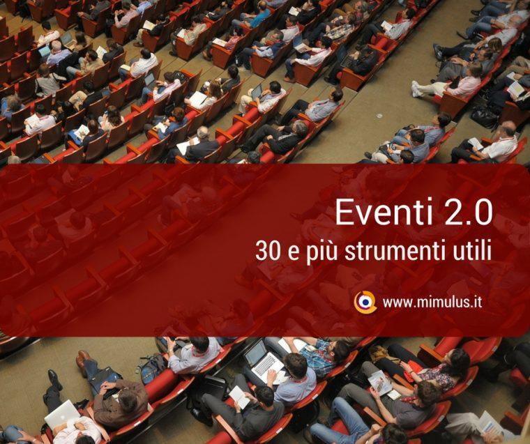 30+ strumenti per la gestione e promozione di Eventi