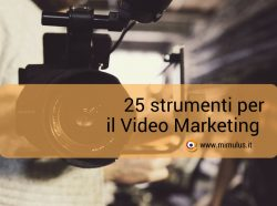 25 strumenti per il Video Marketing