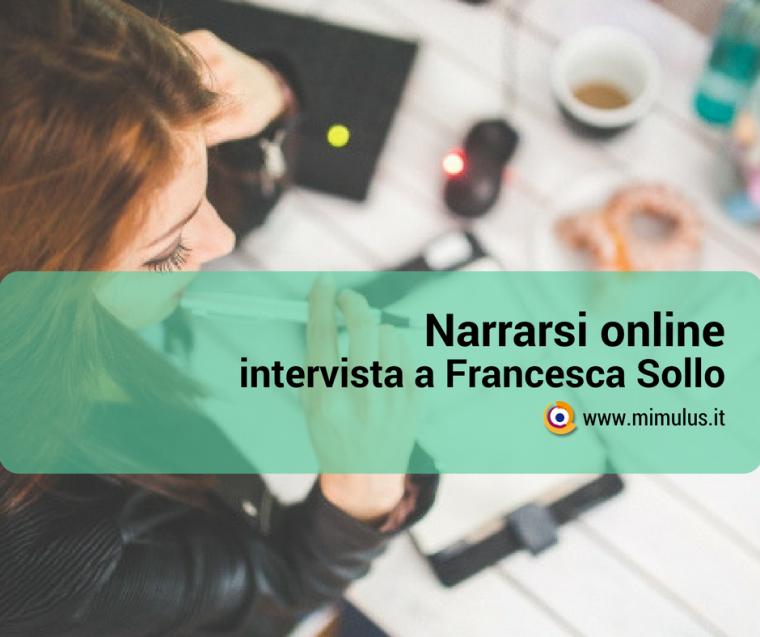 Narrarsi online: quattro chiacchiere con Francesca Sollo