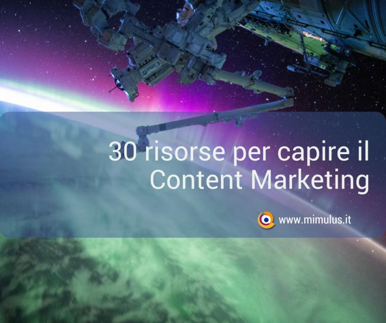 Content Marketing: 30 risorse per approfondire
