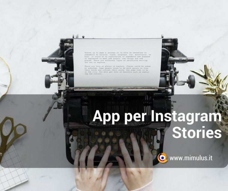 Applicazioni per Instagram Stories innovative